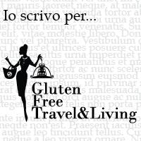 Io scrivo per... Gluten Free Travel & Living