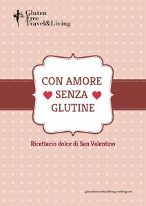 Ricettario di San Valentino - glutenfreetravelandliving.it