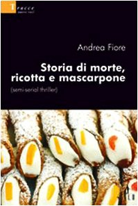 Storia di morte, ricotta e Mascarpone - Gluten Free Travel and Living