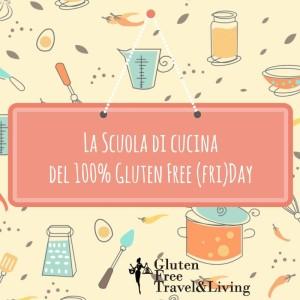 gffd scuola di cucina - Gluten free travel and Living
