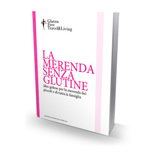 La merenda senza glutine - Gluten Free Travel and Living