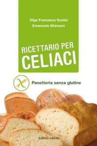 Ricettario per celiaci - Gluten Free Travel and Living