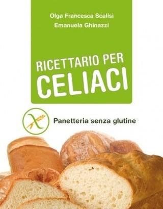 Ricettario per celiaci – Panetteria senza glutine