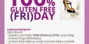 Vi ricordiamo che il venerdi è gluten free…