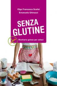 Ricettario senza glutine - Gluten Free Travel and Living