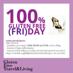 100% gluten free friday - Gluten Free Travel and Living