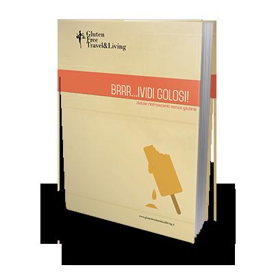 Brrrr...ividi Golosi! - Gluten Free Travel and Living