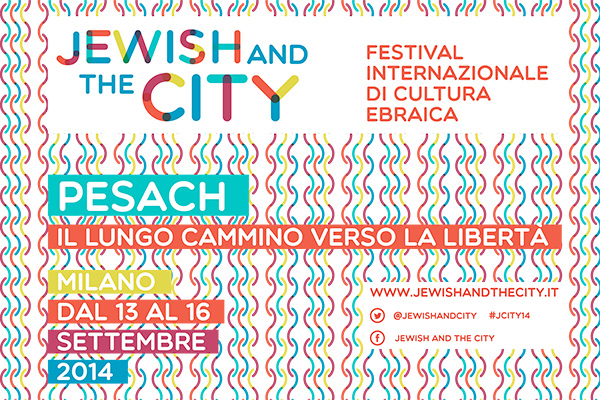 Jewish and the city il festival della cultura ebraica a Milano