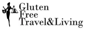 Gluten Free Travel and Living