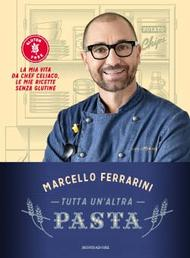 M. Ferrarini Tutta un'altra pasta Gluten Free Travel and Living