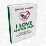 """Simona Ranieri presenta """"I Love Gluten Free – 100 ricette per vivere bene"""""""