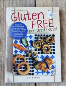 Gluten Free per tutti i gusti- Gluten Free Travel and Living