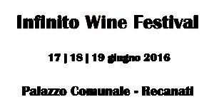Infinito Wine Festival a Recanati anche senza glutine!