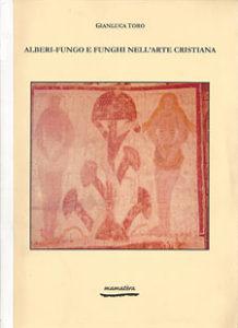 alberi-fungo-e-funghi-nell-arte-cristiana Gluten Free Travel & Living