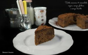 torta arancia e cioccolato - Gluten Free Travel and Living
