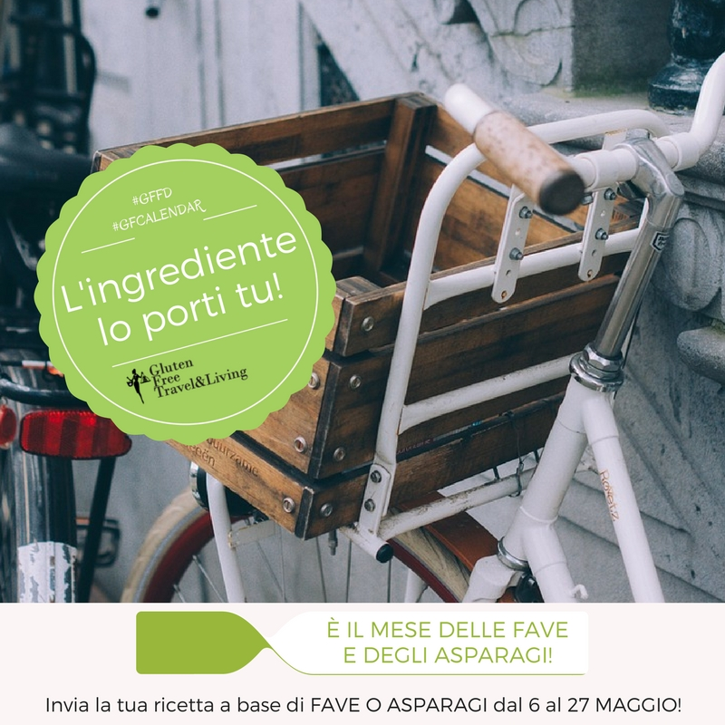 L'ingrediente lo porto io fave e asparagi - luten Free Travel and Living