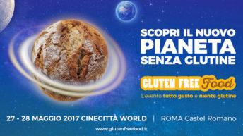Gluten Free Food, l'evento senza glutine a Cinecittà World