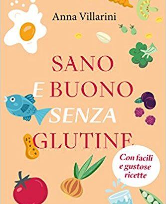 Libro-recensione: Sano e buono senza glutine