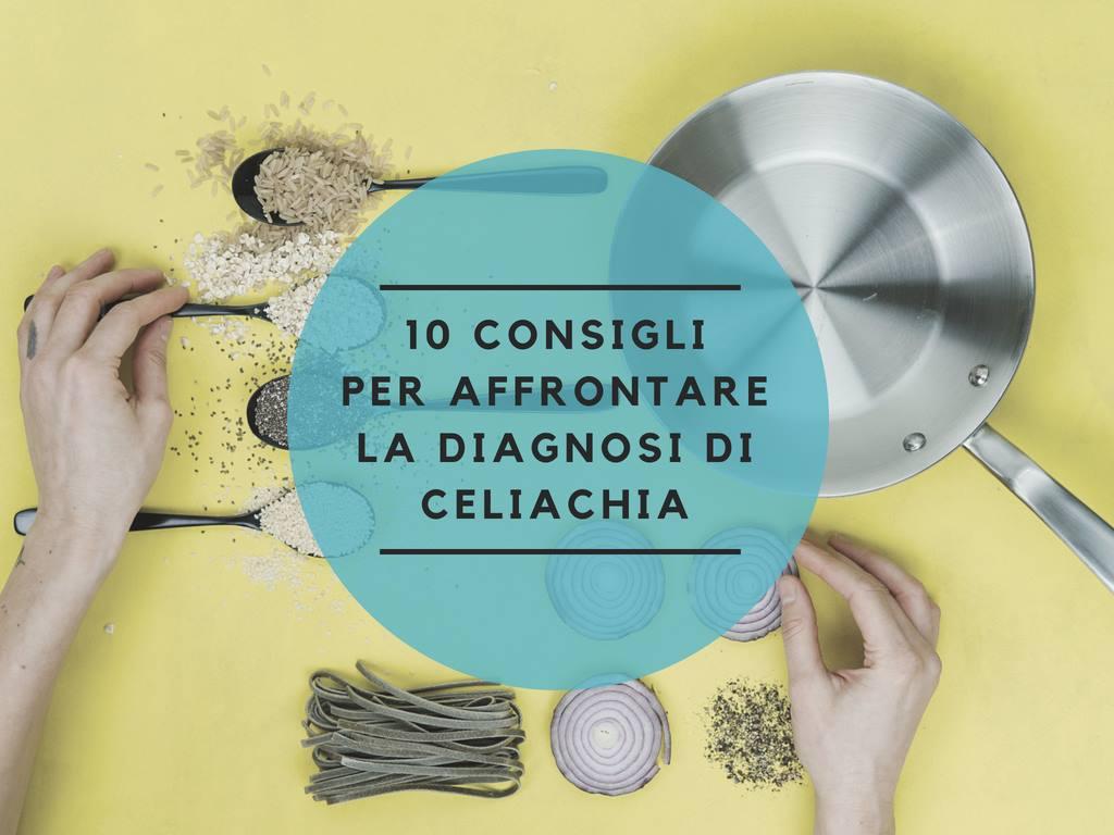 10 consigli per affrontare la diagnosi di celiachia - Gluten Free Travel and Living